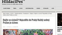 Hlidaci.Pes.org: Bojíte se cizinců? Nejezděte do Prahy! Každý sedmý Pražan je cizinec